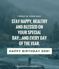 Quotes About Your Son Best 48 Unique And Amazing Ways To Say Happy Birthday Son