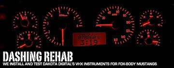install and review dakota digital vhx instruments for fox body earlier this year we were excited to see the premier of dakota digital s new vhx instruments for fox body mustangs the company currently offers replacement