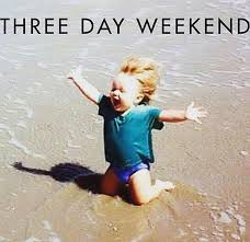 Image result for long weekend funny