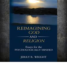 reimagining god and religion essays for the psychologically  reimagining god and religion essays