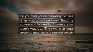 Alexander Pope Quote Do You Find Yourself Making Excuses When You