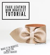 faux leather bow bracelet cricut maker