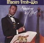 Symphony in Effect album by Maestro Fresh-Wes