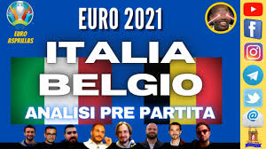 ITALIA BELGIO   ANALISI PRE PARTITA - #Euro2020 - YouTube