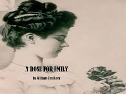 "plot structure of ""a rose for emily"" ppt video online  a rose for emily by william faulkner william faulkner 1897 1962 born"