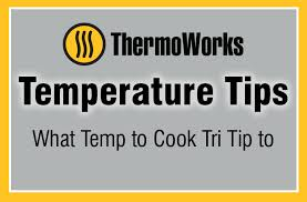 Tri Tip Meat Temperature Chart The Best Temperature For Cooking Tri Tip Thermoworks