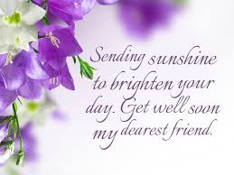 Get Well Quotes Simple Sending Sunshine To Brighten Your Day Get Well Soon My Dearest