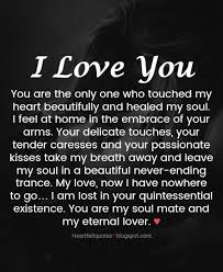 I Love You Quotes For Her From The Heart Cool Love Quotes For Him For Her You Are The Only One Who Touched My