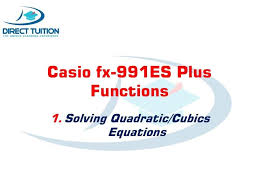 casio fx991es calculator solving quadratic and cubic equations