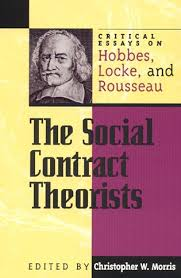 the social contract theorists critical essays on hobbes locke  critical essays on hobbes locke and rousseau