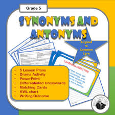 Synonyms And Antonyms For Writing 5 Lessons Writing Outcome