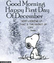 Good Morning December Quotes Best of Good Morning Happy First Day Of December Pictures Photos And