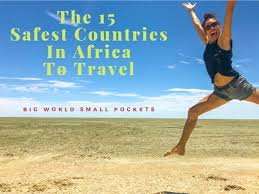 15 safest countries in africa to travel