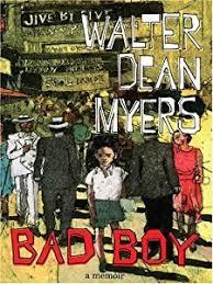 bad boy a memoir by walter dean myers allison s book bag cover of bad boy a memoir