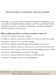 Top 8 activities coordinator resume samples In this file, you can ref resume  materials for ...