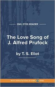 the love song of j alfred prufrock full text and analysis owl eyes the love song of j alfred prufrock cover image