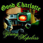 Good Charlotte/The Young & the Hopeless