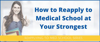 Things You Must Do Before Reapplying to Medical School   Apply