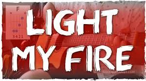Light My Fire Tutorial