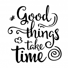 inspirational quote good things take time_1020 1094 font vectors, photos and psd files free download on wordpad templates windows 10
