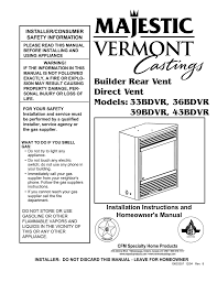 majestic gas fireplace 36bdvr manual best 2017 vermont castings 43ldvr operating instructions