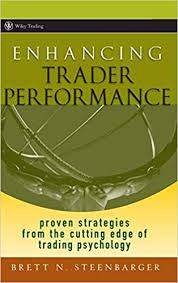 <b>Enhancing</b> Trader Performance: Proven Strategies From the Cutting ...