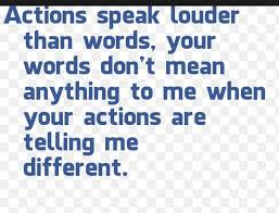best quotes images thoughts bitch quotes and so love speaks louder than words actions speak louder than words