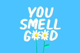 Image result for you smell so good meme