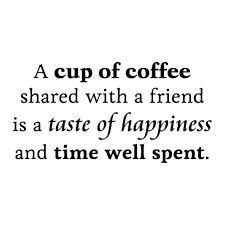Quotes About Coffee And Friendship Awesome Coffee Friends And Happiness Wall Quotes™ Decal WallQuotes
