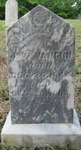 John Wesley Vaughn (1844-1908) - Find A Grave Memorial