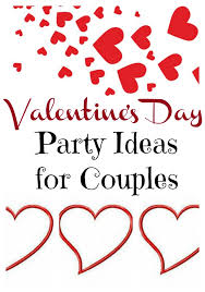 valentine s day party ideas for couples