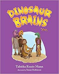 Dinosaur Brains: Mann, Tabitha: 9781620869505: Amazon.com: Books