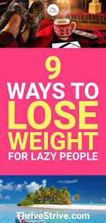 9 Ways to Lose Weight for Lazy People