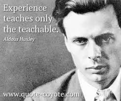 Aldous Huxley Quotes About Experiences. QuotesGram via Relatably.com