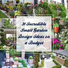 Small Picture 31 Incredible Small Garden Design Ideas on a Budget Gardenoid