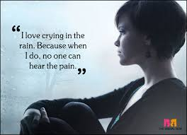 40 Sad Love Quotes That Are Much More Than Mere Words Mesmerizing Love Crying Quotes Pic