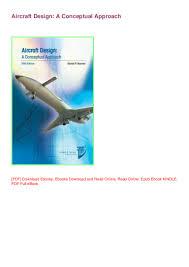 Aircraft Design Pdf Free Download Online Epub Aircraft Design A Conceptual Approach By Daniel