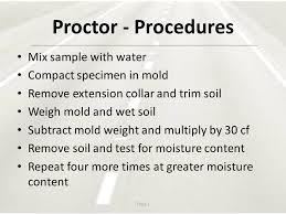 Proctor Test Aashto T 99 T 224 T Ppt Video Online Download