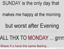 Funny Sunday And Monday Hilarious Quote