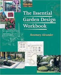 Small Picture The Essential Garden Design Workbook by Rosemary Alexander