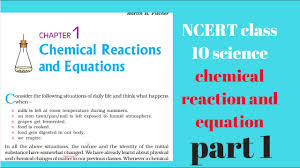 ncert class 10 science chapter 1 chemical reaction and equation part 1