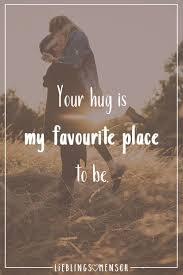 Your Hug Is My Favourite Place To Be Seelenfutter Schöne Sprüche