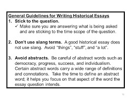 writing the leq ppt  general guidelines for writing historical essays