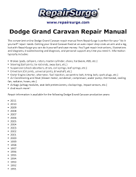 dodge grand caravan repair manual 1990 2011 repairsurge com dodge grand caravan repair manual the convenient online dodge grand caravan