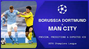 Man City vs Borussia Dortmund live stream, predictions & expected XIs