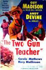Frank McDonald The Two Gun Teacher Movie