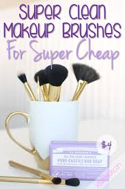 how to get super clean makeup brushes for super