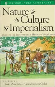 buy nature culture imperialism essays on the environmental buy nature culture imperialism essays on the environmental history of south asia studies in soc eco and env hist book online at low prices in