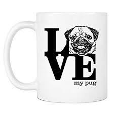love pug gifts coffee mug novelty birthday gift for dog for men or women