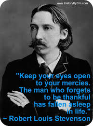 In Their Words – Robert Louis Stevenson – History By Zim via Relatably.com